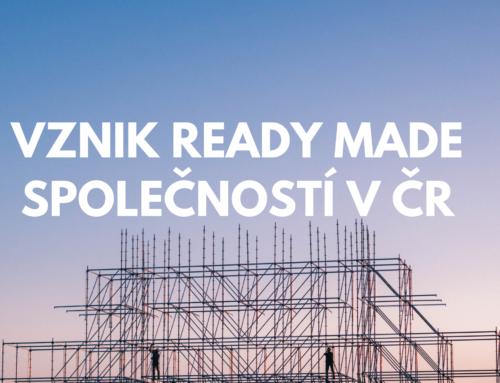 Vznik ready made společností v ČR